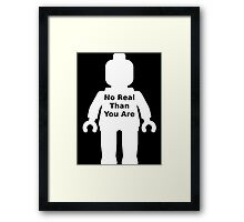 Minifig with 'No Real Than You Are' Slogan Framed Print
