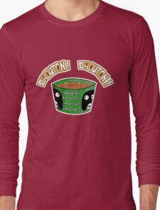 CROUTON...CROUTON!!! Long Sleeve T-Shirt