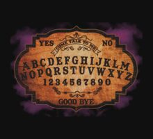 Come Talk To Me Ouija Board Design by OutlawOutfitter