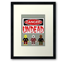 DANGER UNDEAD Framed Print