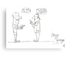 Gronya needs a gig. Canvas Print