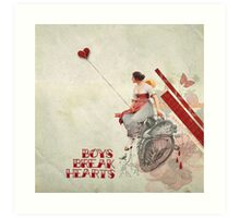 Boys Break Hearts Art Print
