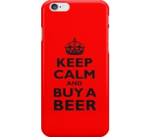 KEEP CALM, BUY A BEER, ON RED iPhone Case/Skin