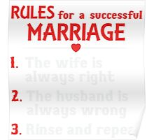 Rules For A Successful Marriage T-shirt Poster