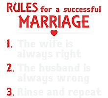 Rules For A Successful Marriage T-shirt Photographic Print