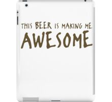 Beer Awesome Funny TShirt Epic T-shirt Humor Tees Cool Tee iPad Case/Skin