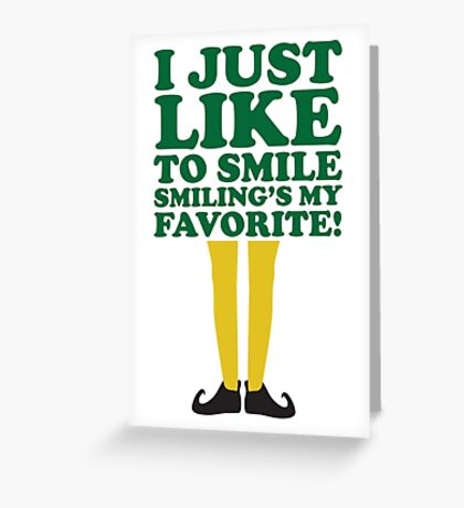 Smiling is my Favorite Greeting Card