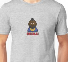 WHAT YOU LOOKIN AT SUCKA? Unisex T-Shirt