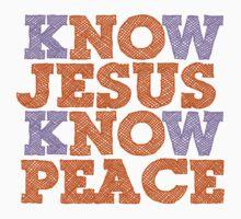 KNOW JESUS KNOW PEACE Kids Clothes