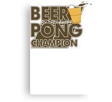 Beer Pong Funny TShirt Epic T-shirt Humor Tees Cool Tee Canvas Print