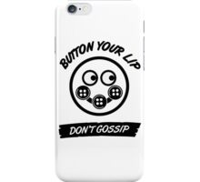 Button Your Lips iPhone Case/Skin