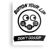 Button Your Lips Metal Print