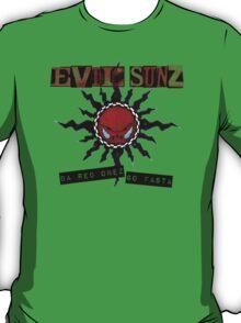 Evil Sunz - Da Red Onez Go Fasta T-Shirt