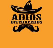 Adios Bitchachos Funny Tee T-Shirt Unisex T-Shirt