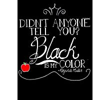 Black is my color (white font, American spelling) Photographic Print