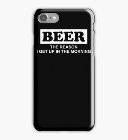 Beer Reason Funny TShirt Epic T-shirt Humor Tees Cool Tee iPhone Case/Skin