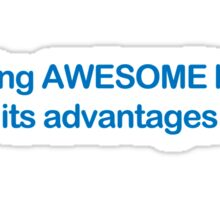 Being Awesome Funny TShirt Epic T-shirt Humor Tees Cool Tee Sticker
