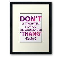 Did You Just Say THANG? Framed Print