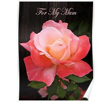 For My Mum Poster