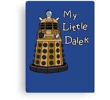 My Little Dalek Canvas Print