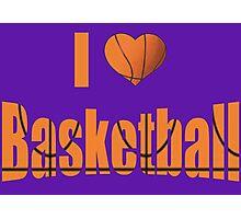 I love basketball Photographic Print