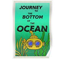 Bottom of the Ocean Poster