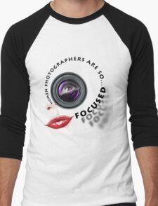 Women photographers are so... FOCUSED. Men's Baseball ¾ T-Shirt