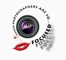 Women photographers are so... FOCUSED. Womens Fitted T-Shirt