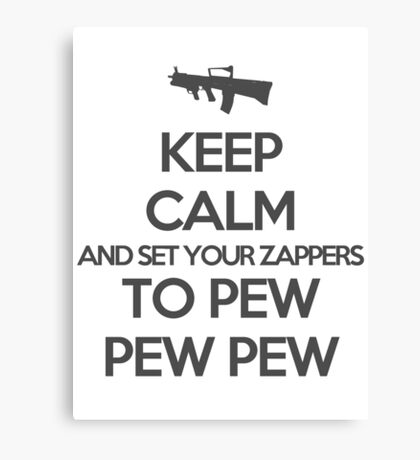Starkid: Keep calm and set your zappers to pew pew pew (grey) Canvas Print