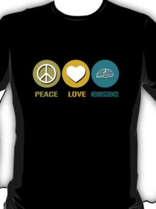 Peace love neuroscience geek funny nerd T-Shirt