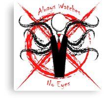 Creepypasta - Slender Man : Always Watchin' No Eyes Canvas Print