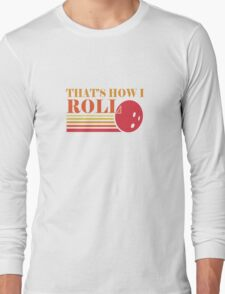 Retro that's how I roll geek funny nerd T-Shirt