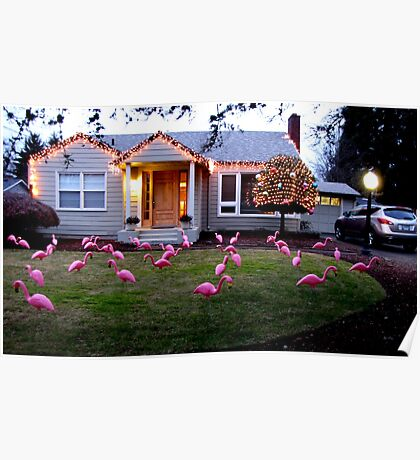 Dreaming of Home!  Decorated Floridian Xmas Yard in Oregon Poster