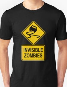 Invisible zombies Unisex T-Shirt