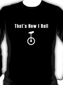 Unicycle geek funny nerd T-Shirt