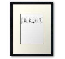 True Detective Framed Print
