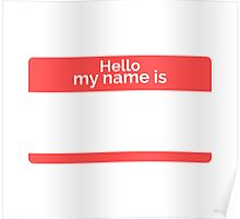 Hello, my name is.. Poster