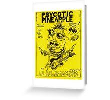 Psycotic Pineapple at La Salamandra 1977 Greeting Card