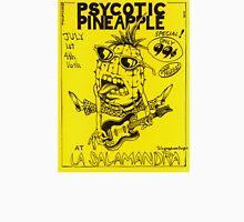 Psycotic Pineapple at La Salamandra 1977 Unisex T-Shirt