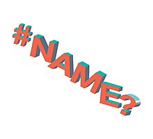 #NAME? Photographic Print