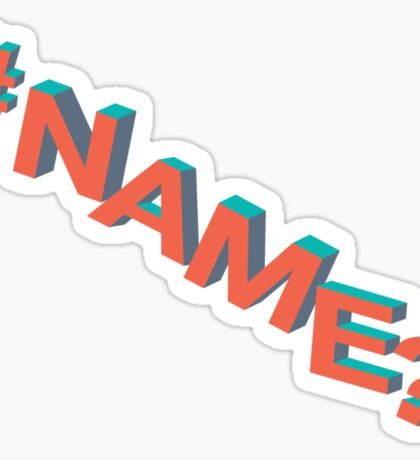 #NAME? Sticker