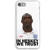 In HESKEY we trust - ENGLAND FOOTBALL iPhone Case/Skin