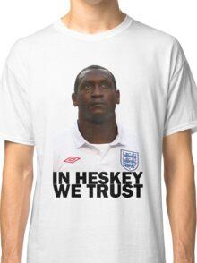 In HESKEY we trust - ENGLAND FOOTBALL Classic T-Shirt