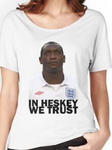 In HESKEY we trust - ENGLAND FOOTBALL Women's Relaxed Fit T-Shirt