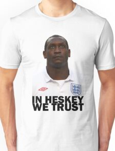 In HESKEY we trust - ENGLAND FOOTBALL Unisex T-Shirt