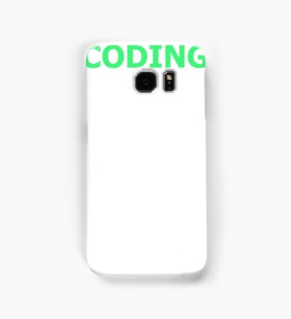 CODING - It's Just Typing, Right? Samsung Galaxy Case/Skin