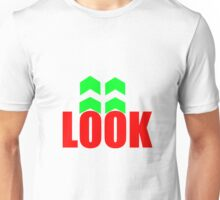 look in the arrow direction Unisex T-Shirt