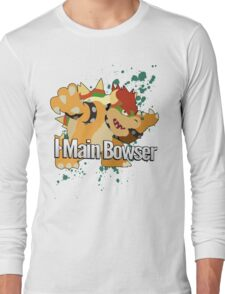 I Main Bowser - Super Smash Bros. Long Sleeve T-Shirt