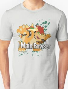 I Main Bowser - Super Smash Bros. Unisex T-Shirt