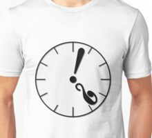 What's the time ? Unisex T-Shirt
